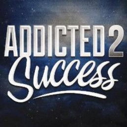 The Life Upgrades - Addicted 2 Success